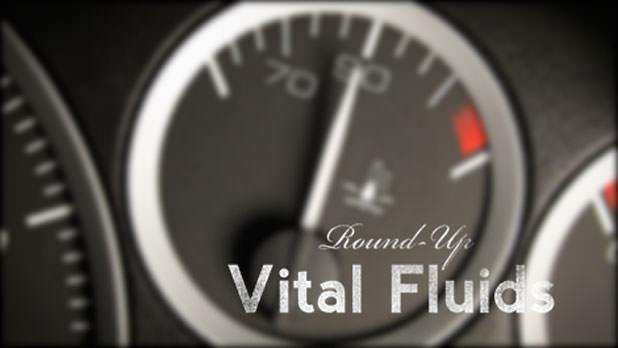 Vital Fluids Round-Up
