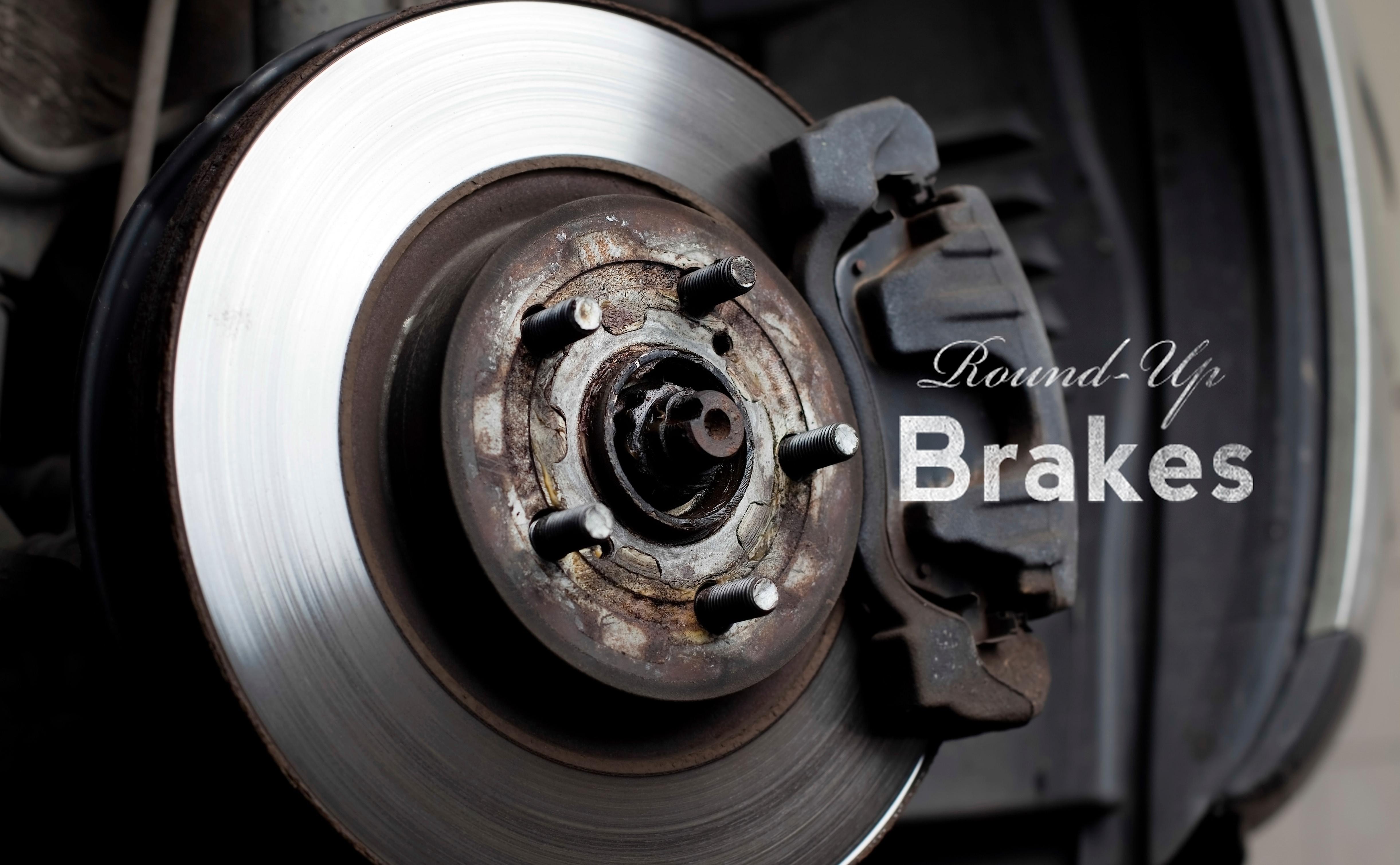 Brakes: Round-Up