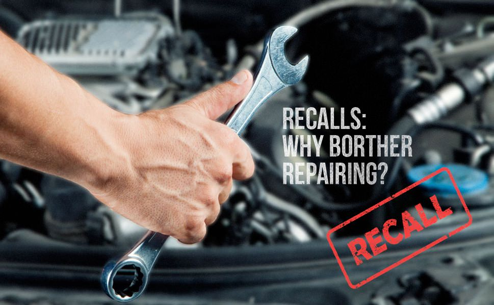 Recalls: Why Bother Repairing?