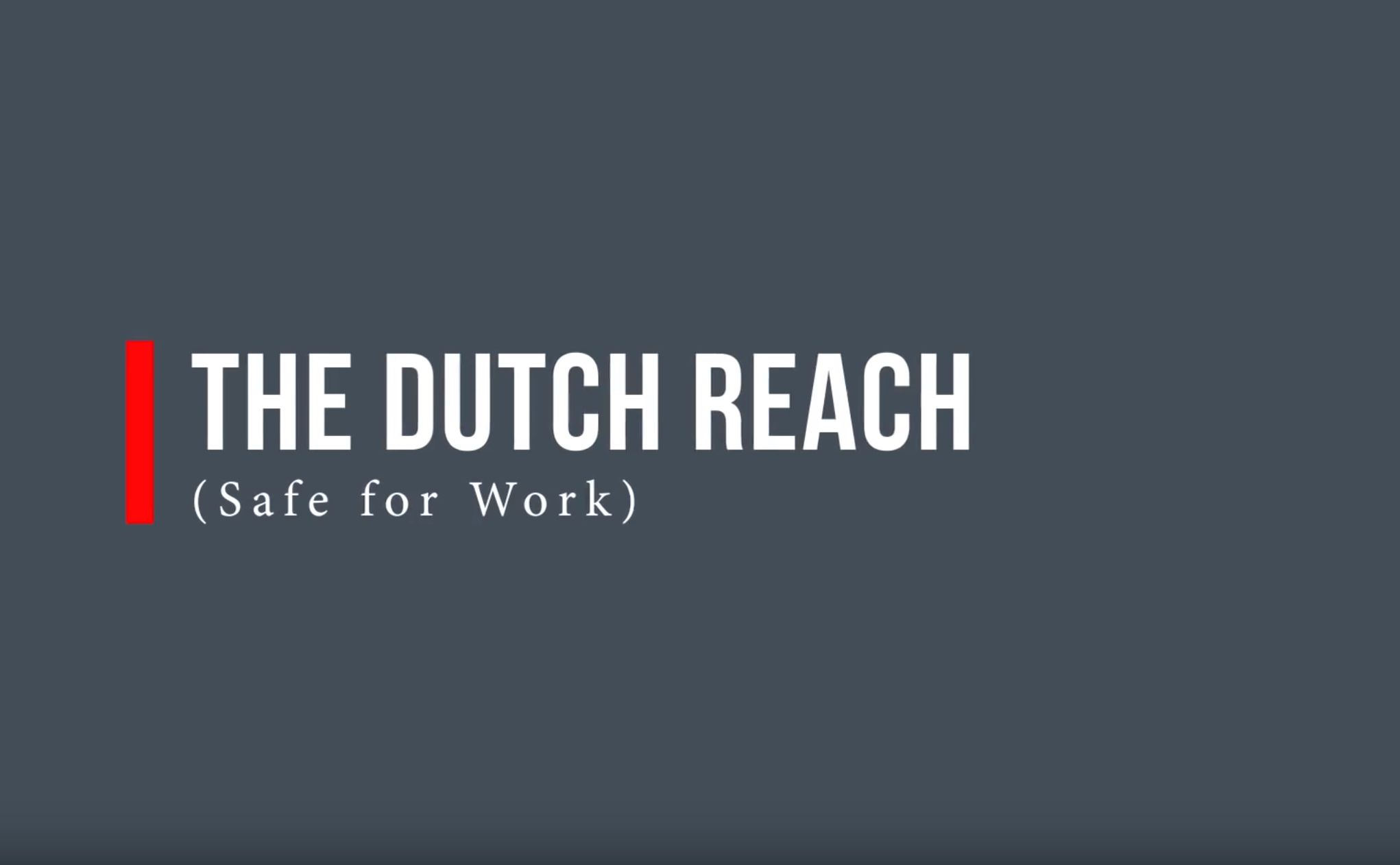 The Dutch Reach: Save a Biker