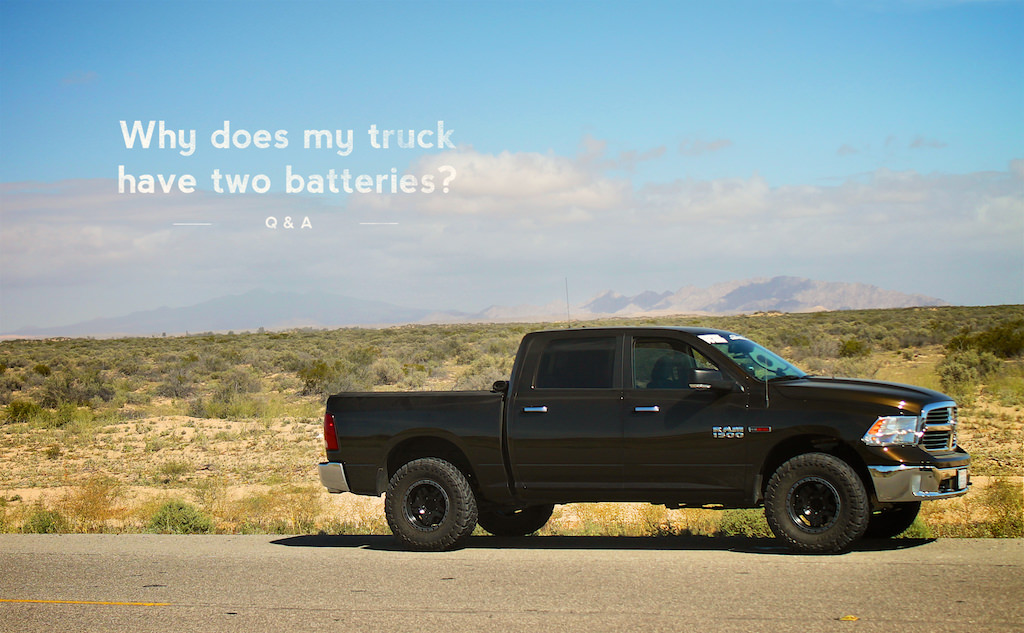 Why does my truck have two batteries?