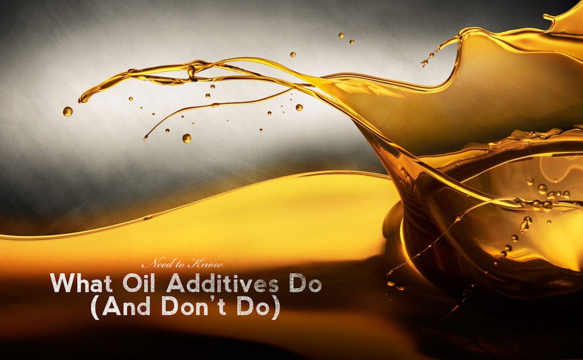 What Oil Additives Do (and don't do)