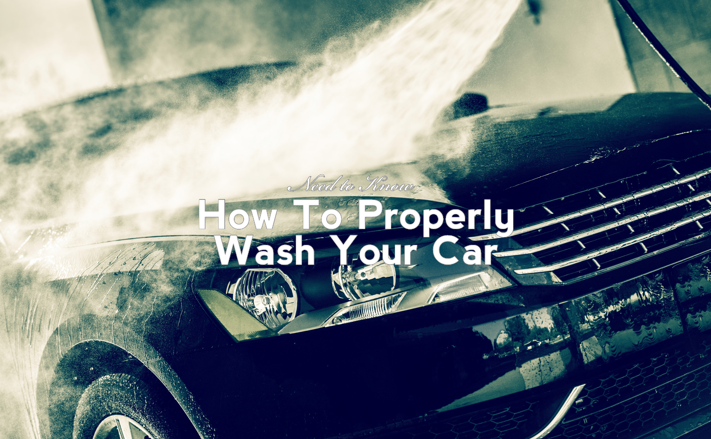 How To Properly Wash Your Car