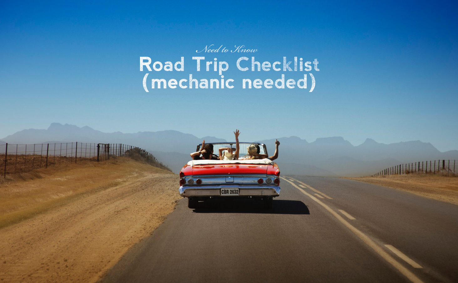 Road Trip Checklist (Mechanic Needed)