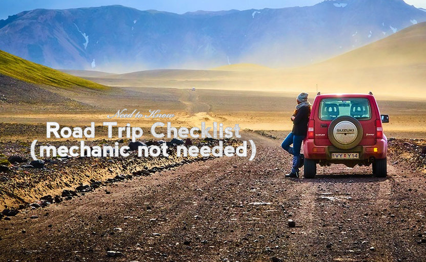 Road Trip Checklist (Mechanic Not Needed)