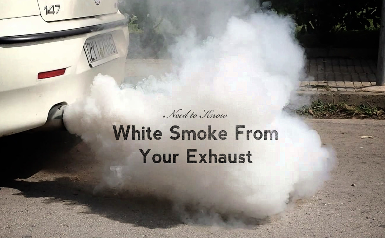 Why is white smoke coming from my exhaust pipe?