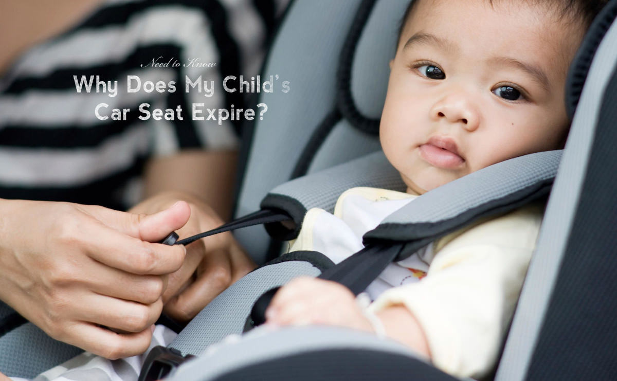 Why Does My Child's Car Seat Expire?