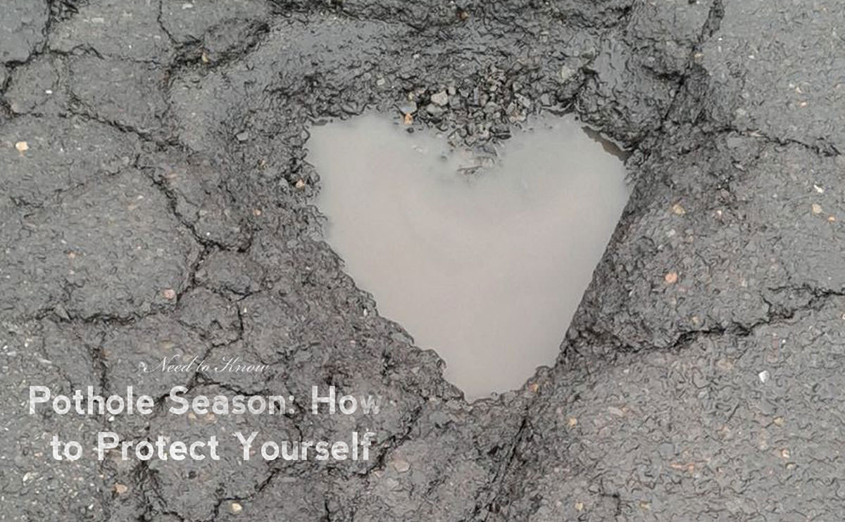 Pothole Season: How to Protect Yourself