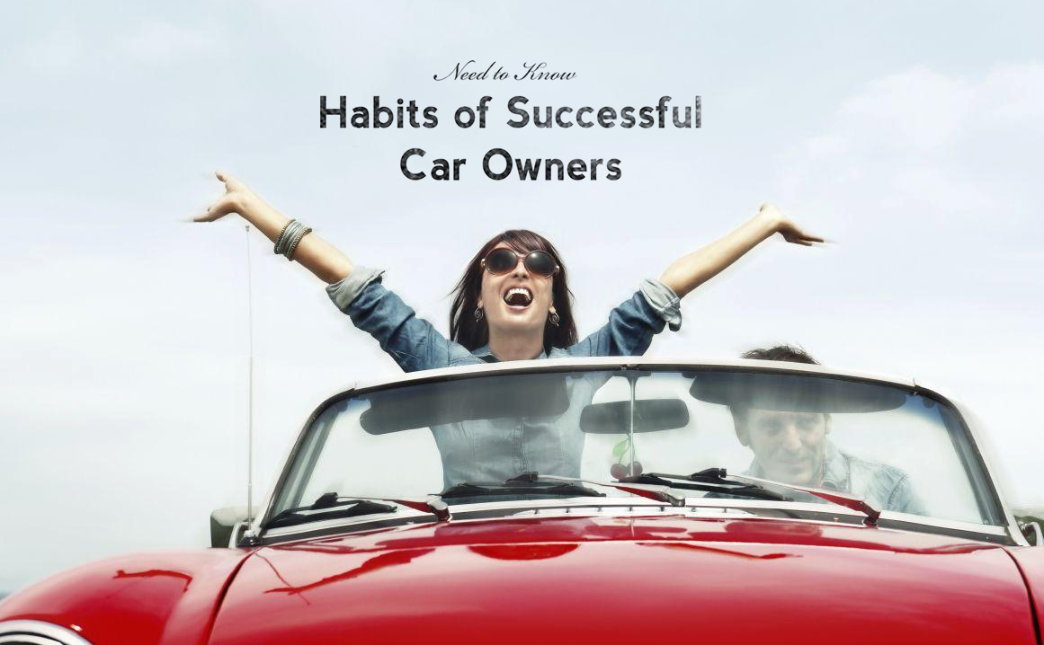 Habits of Successful Car Owners