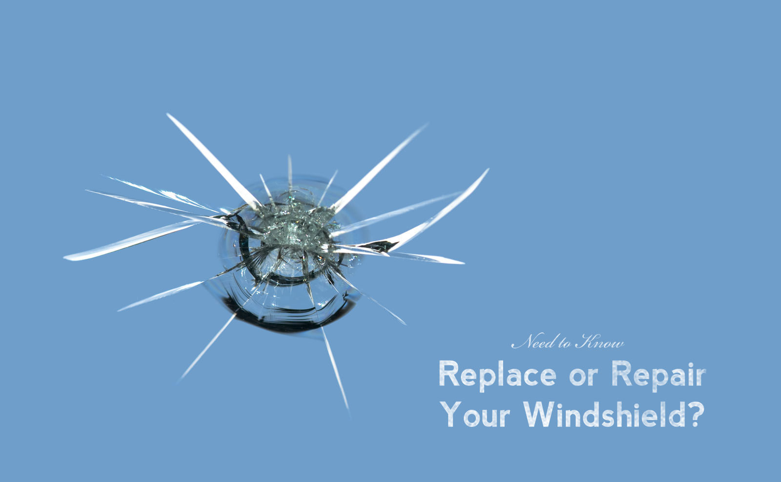 Replace or Repair Your Windshield?
